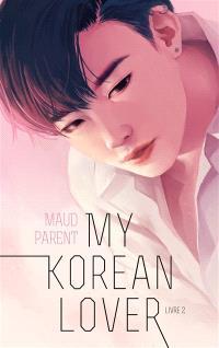 My Korean lover. Volume 2