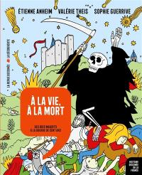 Histoire dessinée de la France : « l'histoire de France comme vous ne l'avez jamais vue ! »