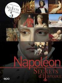 Napoléon : secrets d'histoire