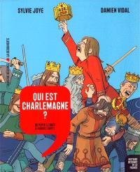 Histoire dessinée de la France. Volume 5, Qui est Charlemagne ? : de Pépin le Bref à Hugues Capet