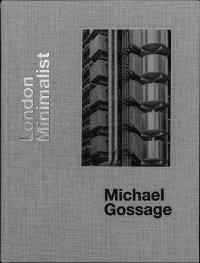 London Minimalist Michael Gossage