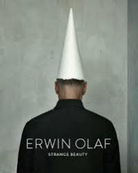 ERWIN OLAF STRANGE BEAUTY /ANGLAIS
