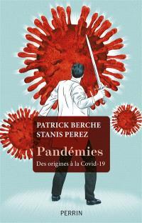 Pandémies : des origines à la Covid-19