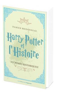 Harry Potter et l'histoire : alchimies historiques !