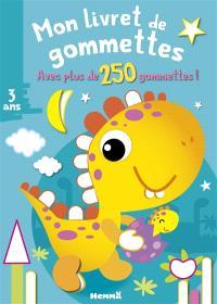 Dinosaure jaune : mon livret de gommettes : avec plus de 250 gommettes !
