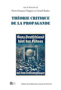 Théorie critique de la propagande