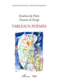 Fenêtres de Paris; Finestre di Parigi. Tableaux-poèmes
