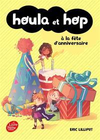 Houla et Hop à la fête d'anniversaire