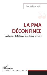 La PMA déconfinée : la révision de la loi de bioéthique en 2020