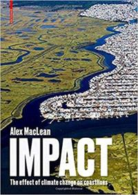 Impact: The effect of climate change on coastlines