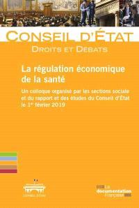 La régulation économique de la santé
