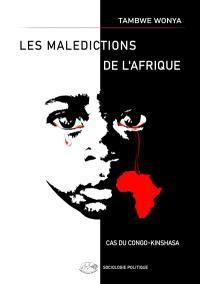 Les malédictions de l'Afrique : cas du Congo-Kinshasa