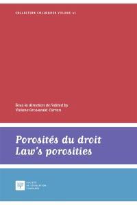 Porosités du droit = Law's porosities