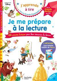 Je me prépare à la lecture : 120 activités ludiques pour bien démarrer la lecture : de la grande section au CP, 5-6 ans