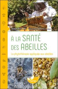 A la santé des abeilles : la phytothérapie appliquée aux abeilles