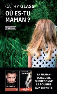 Où es-tu, maman ? : témoignage