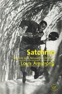 Satchmo : ma vie à La Nouvelle-Orléans