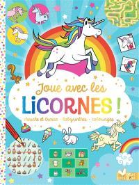 Joue avec les licornes ! : cherche et trouve, labyrinthes, coloriages