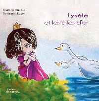 Lysèle et les elfes d'or