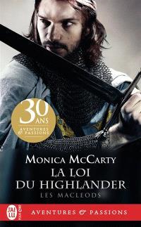Les MacLeods. Volume 1, La loi du Highlander
