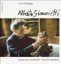 Traces of a friendship : Alberto Giacometti