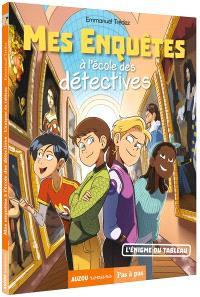 Mes enquêtes à l'école des détectives, L'énigme du tableau