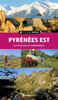 Pyrénées Est : les plus belles randonnées