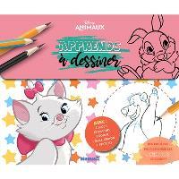 Disney animaux : apprends à dessiner