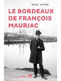 Le Bordeaux de François Mauriac