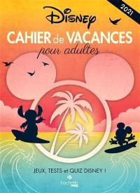 Cahier de vacances pour adultes 2021 : jeux, tests et quiz Disney !