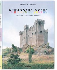 «le passé dans la pierre» ou le château comme conteur d'histoires...