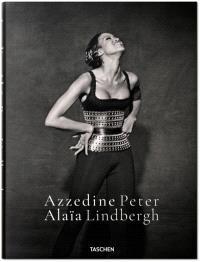 Azzedine Alaïa, Peter Lindbergh