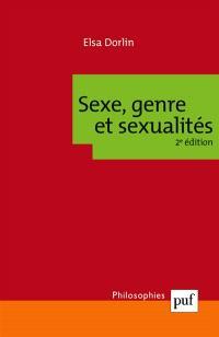 Sexe, genre et sexualités : introduction à la philosophie féministe