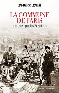 La Commune de Paris racontée par les Parisiens