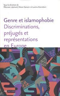 Genre et islamophobie : discriminations, préjugés et représentations en Europe