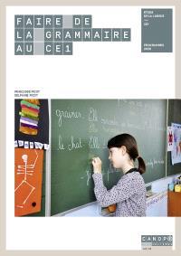 Faire de la grammaire au CE1 : étude de la langue, CE1 : programmes 2020