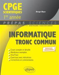 Informatique tronc commun : MPSI, PCSI, PTSI : nouveaux programmes