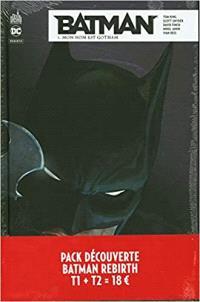Pack découverte Batman rebirth T1 + T2 offert