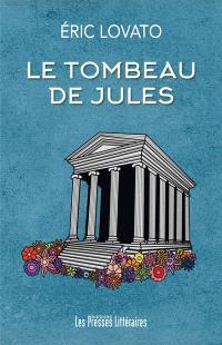 Le tombeau de Jules