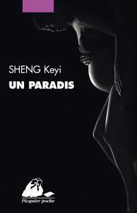 Un paradis, Sheng Keyi