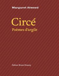 Circé : poèmes d'argile