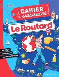 Le Routard : cahier de vacances pour adultes