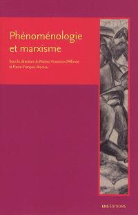 Phénoménologie et marxisme : perpectives historiques et legs théoriques