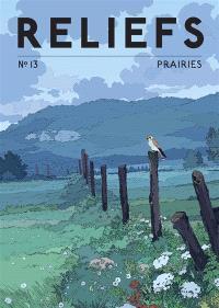 Reliefs N°13 : Prairies
