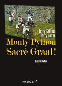 Monty Python, Sacré Graal ! : Terry Gilliam, Terry Jones