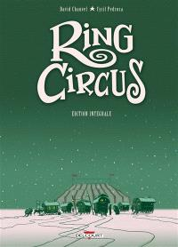 Ring circus : édition intégrale