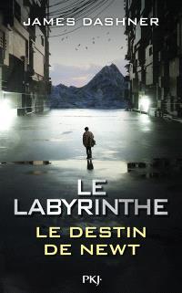 L'épreuve, Le labyrinthe : le destin de Newt