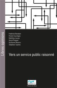 Vers un service public raisonné