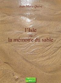 L'Isle ou La mémoire du sable