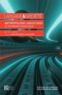 Langage et société. n° 172, Anthropologie linguistique : le tournant sémiotique